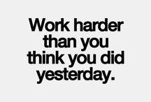 Motivation / School / work / Body etc.