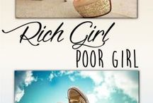 Rich Girl Poor Girl / Imagery and ideas for the novel 'Rich Girl Poor Girl'