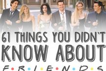 Friends / 61 things u didn't know about friends
