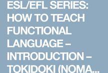 ELT/ESL TEACHING: How to Teach Functional Language