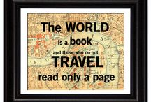 """The World is a Book... / """"The world is a book and those who do not travel, read only one page."""" - St. Augustine."""