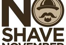No-Shave November / No-Shave November is a non-profit initiative devoted to growing cancer awareness and raising funds to support cancer prevention, research, and education.
