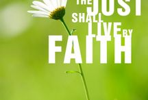 Faith, you can't live with out it! / by Jeannie Kasper