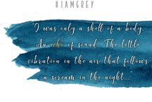 I Am Grey / I Am Grey - The Novel (Coming 2017)