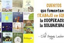Cuentos trabajo en quipo, cooperación, solidaridad, colaboración,...