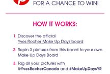 Yves Rocher Canada Makeup Days Contest Board / by Melissa