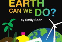 What On Earth Can We Do? By Emily Sper / With easy-to-understand language and colorful graphics, this fun and informative book introduces children to actions that help make our planet healthier—make less garbage; repair; reuse; recycle; compost; plant a tree; don't waste electricity or water. Simple explanations of electricity, carbon dioxide, global warming, and renewable energy, and the importance of trees and water, add meaning to the actions.