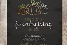 Friendsgiving / Bringing Friends Together to give thanks!