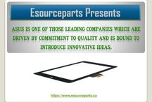 asus tablet parts   asus tablet repair / We at esourceparts.ca provide you with full range of services of asus tablet repair. Ours is a well known service station of asus parts Canada. The results are always guaranteed and reliable.