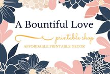 A Bountiful Love - Printables Shop / Looking for affordable printables? Shop A Bountiful Love printable shop for cute, adorable and inspiring wall or desk decor. Perfect for your home office ( or any office space) , kid's room and any room in your house that needs a touch of style and motivation.
