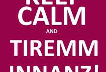 Keep calm...and