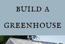 Build greenhouse