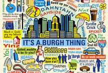 Pittsburgh. / by True JerseyGirl