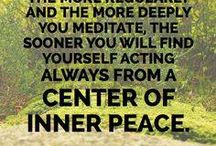 Meditation / Inspiration and ideas involving the practice of meditation.