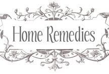 HOME REMEDIES / Natural Old-Fashioned Remedies~Cures for Various Conditions / by Joanne Kennedy