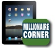 Download Our Apps / Now you can use your iPhone to access information to fuel your financial growth. Millionaire Corner gives you proprietary research, critical analysis and exclusive insight into the mindset of the wealthy investor. / by Millionaire Corner