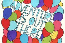 Adventure is out there! / by Morgan Leann