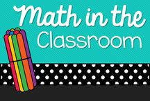 Math in the Classroom / Ideas for math centers and lessons / by Michelle Lanning