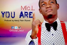 NEW MUSIC: Mic L - YOU ARE