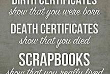 Scrapbooking -  Quotes / by Shay