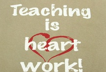 Inspirational Teaching Quotes / This board is dedicated to quotes that inspire the love of teaching :)