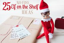 Elf on the Shelf / Ideas for the girls and their elf / by Stephanie Stewart