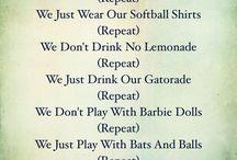 Softball stuff.