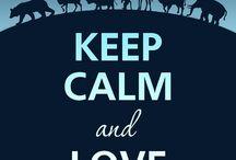 Keep Calm / by Caren Lee