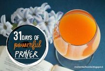 31 days of powerful prayer /  I know the importance of prayer. I know how to pray. And I want to pray. But I also want to find out if there are some ways that I can improve  my prayer life. So please join me for these 31 days and let's learn together how to pray powerful prayers!