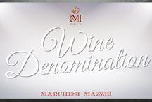 Marchesi Mazzei Wine Denomination
