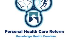 Personal Health Care Reform / The Book/ The Show/ The Movement