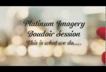 Platinum Imagery Boudoir - Promotional Videos / A collection of videos giving a glimpse of a typical boudoir session.