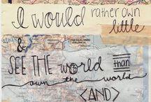 "Wanderlust / ""... the antidote to ignorance"" - Trevor Noah"