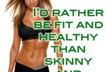 Fit And Healthy  / by Kaitlyn Tanner