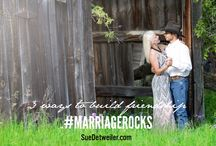 #MarriageRocks / Marriage Rocks is a collaborative board that is for the purpose of showcasing encouraging post about building a LIfe-giving marriage. Click here to join: http://suedetweiler.com/marriagerocks