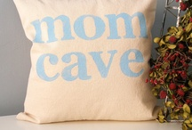 Mom Cave / by The Painted Home