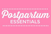 Postpartum Essentials and Must Haves