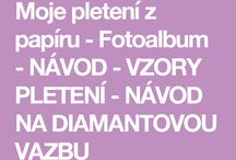 Návody na Pap. pletenie v Češtine