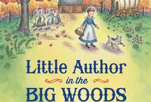 LITTLE AUTHOR IN THE BIG WOODS: A BIOGRAPHY OF LAURA INGALLS WILDER / This middle-grade biography of a beloved American author offers new insights about her writing and her most important relationships.