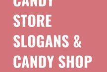 Candy Store Slogans & Candy Shop Slogans