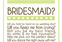 Bridesmaids / by Robin Herrick