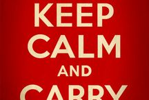 Keep calm and... / Because some days I just need to keep calm and...