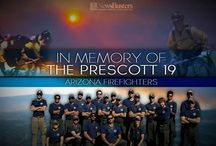 Prescott 19, Granite Mountain Hotshots, AZ Firefighter Heroes / 19 firefighters from a Granite Mountain Hotshots group of 20 died when the wind shifted and they were caught on a ridge while fighting a fire on Yarnell Mtn AZ.  Thoughts and prayers to all those impacted.