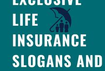 Exclusive life Insurance Slogans and Taglines