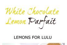 Lemon Love-All things with Lemon / Lemon inspiration! All recipes sweet and savory with LEMONS