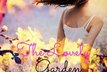 The Lovely Garden / Posts related to the first book I wrote