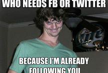 Hahaha / You make me laugh