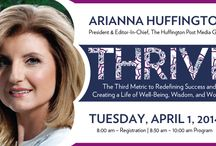 THRIVE: Arianna Huffington / Arianna Huffington, chair, president and editor-in-chief of The Huffington Post media group, will be coming to Philadelphia on April 1, 2014. Arianna will be speaking as part of the Arts & Business Council's Thought Leadership Series. Arianna will be discussing her new book; Thrive: The Third Metric to Redefining Success and Creating a Life of Well-Being, Wisdom, and Wonder; available now. / by Arts + Business Council of Greater Philadelphia