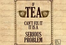 Tea Quotes / Quotes about the beverage that is synonymous with unimaginable bonds and infinite emotions.