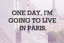 One day I will live in Paris  / Parisian scenery